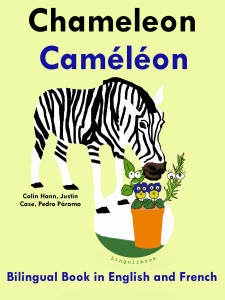 Bilingual Book in English and French: Chameleon – Caméléon