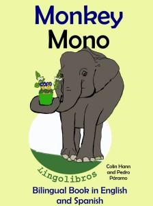 Bilingual Book in english and spanish_ Monkey -Mono - Colin Hann; Pedro Paramo