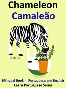 Bilingual Tale in English and Portuguese_ Celeon - Camaleao - Colin Hann; Pedro Paramo