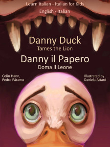 Cover-of-Dual-Language-Italian-English-Book-Danny-Duck-Danny-il-Papero