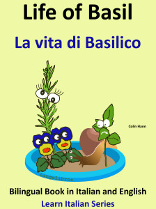 Bilingual Book Italian and English Life of Basil La vita di Basilico