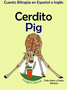 Aprender Ingles Cuento Bilingue español ingles cerdito (480x640)