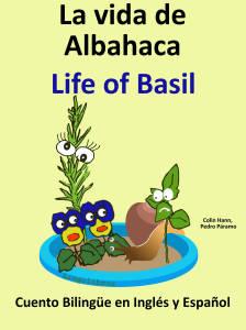 Libro bilingue ingles La vida de Albahaca
