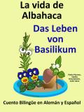 Portada del Cuento Bilingüe en Español y Alemán: La vida de Albahaca- Colección Aprender Alemán