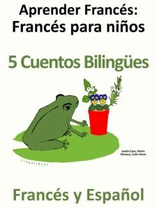 Libro de Cuentos Bilingües Español - Francés