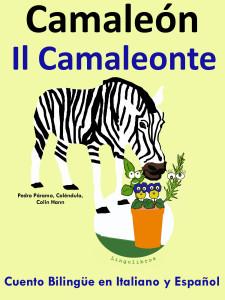 Cuento Bilingüe en Italiano y Español: Camaleón - Il Camaleonte