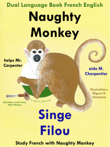 Naughty Monkey Helps Mr. Carpenter - Singe Filou aide M. Charpentier Study French with Naughty Monkey - 1