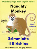 Bilingual Tale Italian English - Naughty Monkey
