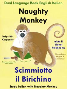 Bilingual Tale Italian English - Naughty Monkey