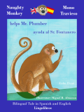 Bilingual Tale in Spanish and English: Naughty Monkey Helps Mr. Plumber - Mono Travieso ayuda al Sr. Fontanero