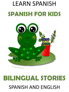 6 Bilingual Stories in Spanish and English